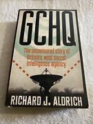Gchq The Uncensored Story Of Britain's Most Secret Intelligence Agency By...