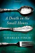A Death In The Small Hours Charles Lenox Mysteries By Finch, Charles Book The
