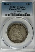 1866 S 50c Pcgs Genuine Cleaned - Xf Detail No Motto Seated Liberty Half Dollar
