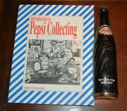 Vintage New Old Pepsi Bottle 10 Oz. Size Very Rare + Pepsi Collecting Book