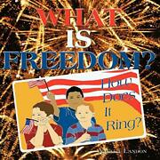 What Is Freedom How Does It Ring By Landon Angela Paperback Book The Fast
