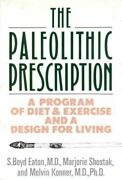 The Paleolithic Prescription A Program Of Diet And Exercis... By Konner Melvin