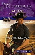 Westin Legacy Harlequin Larger Print Intrigue By Sharpe Alice Book The Fast