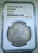 Ngc 1778 Mexico Silver 8 Reales Antique 1700's Au Spanish Colonial Dollar Coin