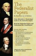 The Federalist Papers By Hamilton, Jay, And Madison The On... By Kelly, Brian W