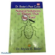 Dr. Bader's Pest Cures Natural Solutions To Things That Bug You As Seen On Tv.