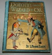 Rare Dorothy And The Wizard In Oz. 1908. First State, First Edition, Binding A