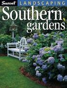 Landscaping Southern Gardens Editors Of Sunset Books Paperback Used - Very Good