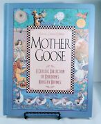 Pre-owned Mother Goose A Classic Collection Of Children Nursery Rhymes