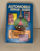 Automobile Repair Guide By Dwiggins Fourth Edition 1st Pinting 1978