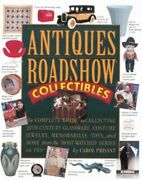 Antiques Roadshow Collectibles Us Edition By Prisant Carol Paperback Book