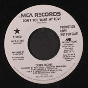 Debbie Jacobs Donand039t You Want My Love / Same Mca Records 7 Single 45 Rpm
