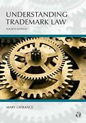 Understanding Trademark Law By Lafrance Mary Book The Fast Free Shipping
