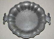 Antique Collectors Pewter Round Decorative Plate Dish With Handles Metal Bowl