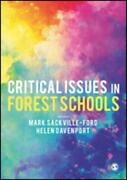 Critical Issues In Forest Schools By Mark Sackville-ford Editor Helen Dave...