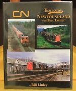 Morning Sun Books 1673 Trackside Newfoundland With Bill Linley 118 Hc 128 Page