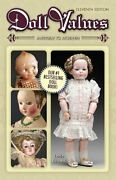 Doll Values Antique To Modern By Edwards, Linda Book The Fast Free Shipping