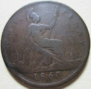 1860 Great Britain One Penny Coin. Better Grade Uk 1 Cent W212