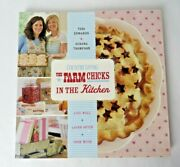 Farm Chicks In The Kitchen Live Well, Laugh Often, Cook Much Paperback 11457