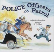 Police Officers On Patrol By Hamilton Kersten Book The Fast Free Shipping