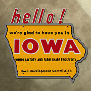 Iowa State Line Highway Marker Road Sign 1963 18 Hello Map Prosperity