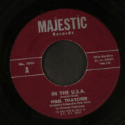 Noel Thatcher In The U.s.a. / My Tambourine Majestic Records 10 7 Single