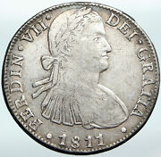 1811 Mexico W Spain King Ferdinand Vii Big Mexican Silver 8 Reales Coin I88149