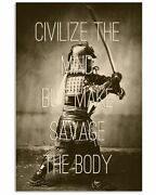 Samurai Art Print Poster Civilize The Mind But Make Savage The Body Quotes