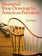 Measured Shop Drawings For American Furniture By Moser Thomas Paperback Book