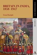 Britain In India 1858-1947 Paperback By Knight Lionel Like New Used Free...