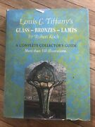 Louis C. Andrsquos Glass - Bronzes - Lamps A Complete Collectorand039s Guide Book