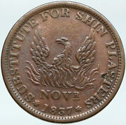 1837 United States Us Hard Times Phoenix Shin Piasters Not One Cent Coin I88305