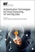 Authentication Technologies For Cloud Technology, Iot, And Big Data By Yasser...