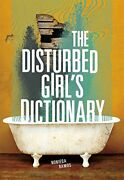 The Disturbed Girl's Dictionary By Ramos, Nonieqa Book The Fast Free Shipping