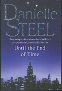 Until The End Of Time By Danielle Steel - Large Paperback Edition