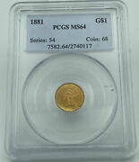 1881 Pcgs Ms64 Gold Dollar 1 Lustrous Coin