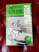 Tommy Bartlett's Guide To Water Skiing