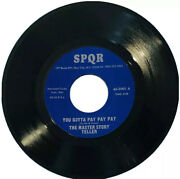 The Master Story Teller 45 Rpm Lp/record-you Gotta Pay Pay Pay-spqr Records Nos-