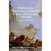 Enlightenment Governance And Reform In - Paperback New Paquette Gabri 2011-06