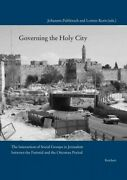 Governing The Holy City The Interaction Of Social Groups In Jerusalem Betwe...
