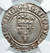 1380ad France King Charles Vi Antique Silver Old Gros Medieval Coin Ngc I89736