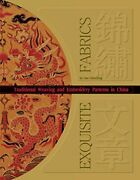 Exquisite Fabrics Traditional Chinese Weaving And E... By John Vollmer Hardback