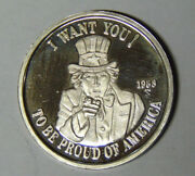 Uncle Sam I Want You To Be Proud Of America 1 Oz .999 Silver 1988 Round M.rm