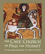 Cave Church Of Paul The Hermit At The Monastery Of St. Paul Egypt Hardcover...