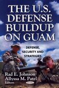 U.s. Defense Buildup On Guam Paperback By Johnson Rad E. Edt Patel Ally...