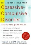 Freeing Your Child From Obsessive-compulsive Di... By Tamar E. Chansky Paperback