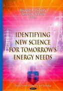 Identifying New Science For Tomorrowand039s Energy Needs Hardcover By Doherty Br...