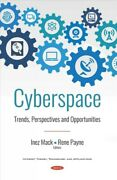 Cyberspace Trends, Perspectives And Opportunities, Hardcover By Mack, Inez...