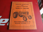Operating Instructions And Parts Illustrations Model D17 Tractor Allis Chalmers