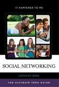 Social Networking The Ultimate Teen Guide, Hardcover By Obee, Jennifer, Bra...